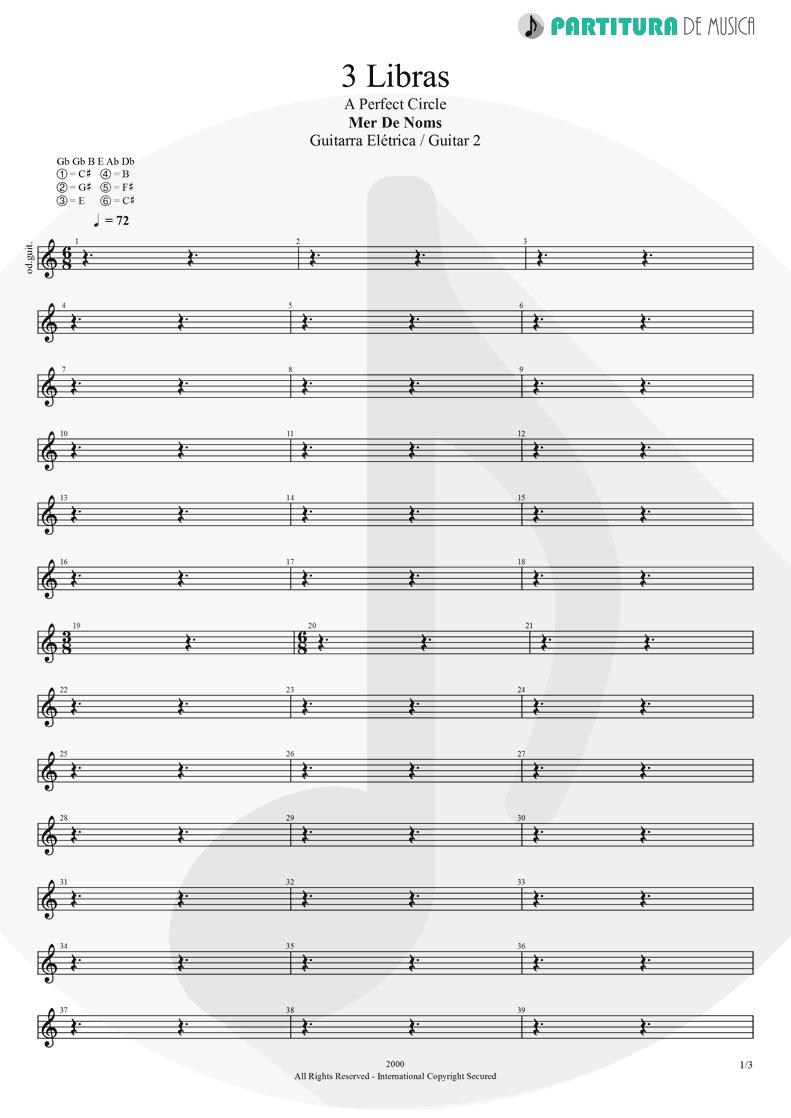 Partitura de musica de Guitarra Elétrica - 3 Libras | A Perfect Circle | Mer de Noms 2000 - pag 1
