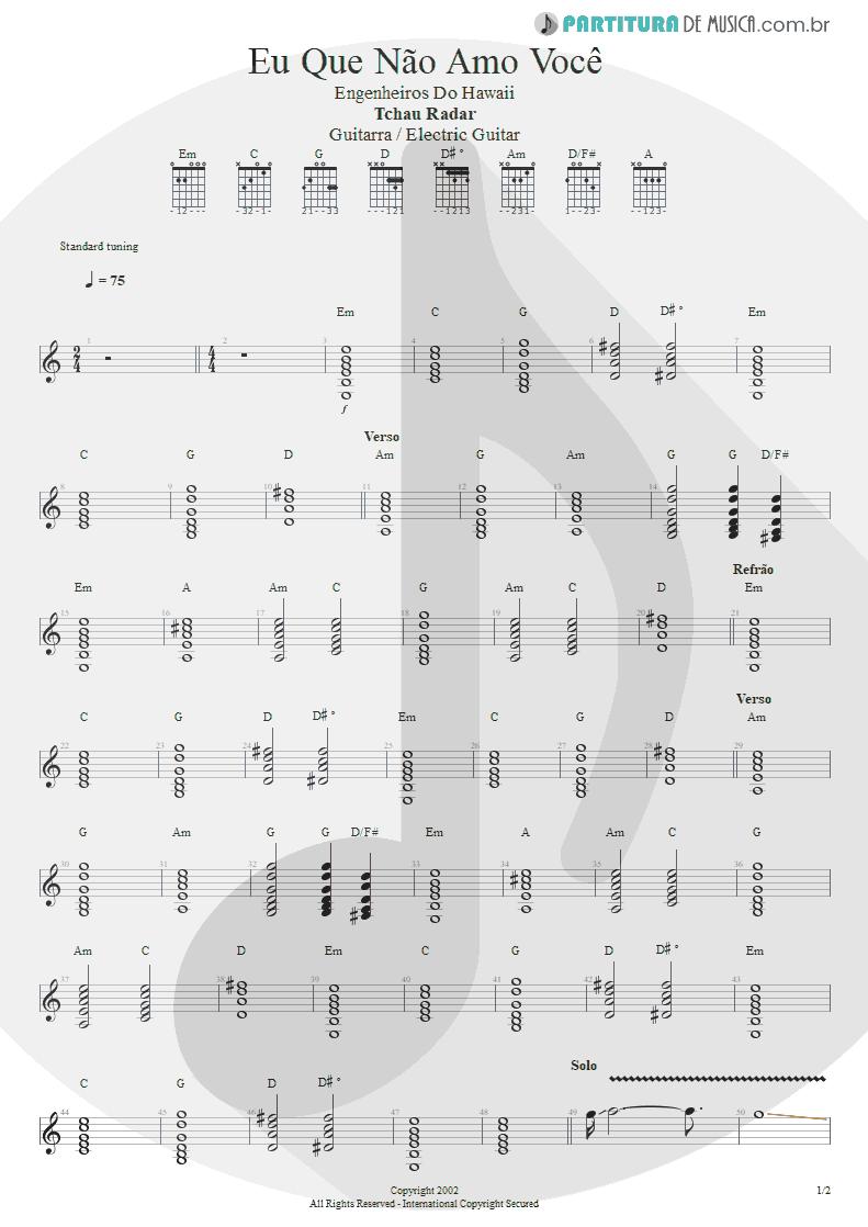 Partitura de musica de Guitarra Elétrica - Eu Que Não Amo Você | Engenheiros do Hawaii | ¡Tchau Radar! 2002 - pag 1