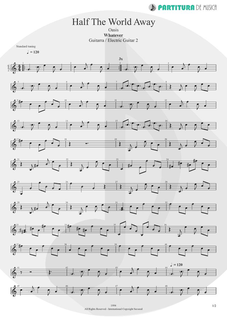 Partitura de musica de Guitarra Elétrica - Half the World Away | Oasis | Whatever 1994 - pag 1