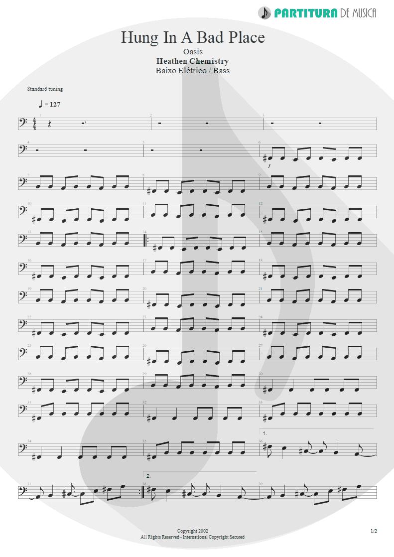 Partitura de musica de Baixo Elétrico - Hung In A Bad Place | Oasis | Heathen Chemistry 2002 - pag 1