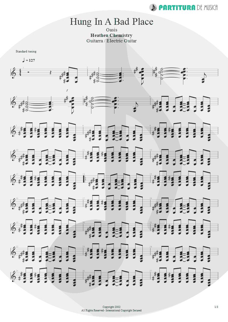 Partitura de musica de Guitarra Elétrica - Hung In A Bad Place | Oasis | Heathen Chemistry 2002 - pag 1