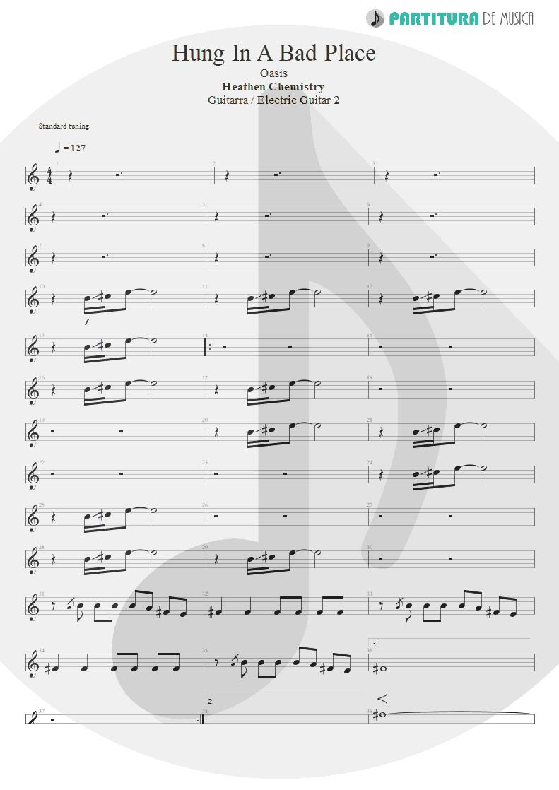 Partitura de musica de Guitarra Elétrica - Hung In A Bad Place   Oasis   Heathen Chemistry 2002 - pag 1
