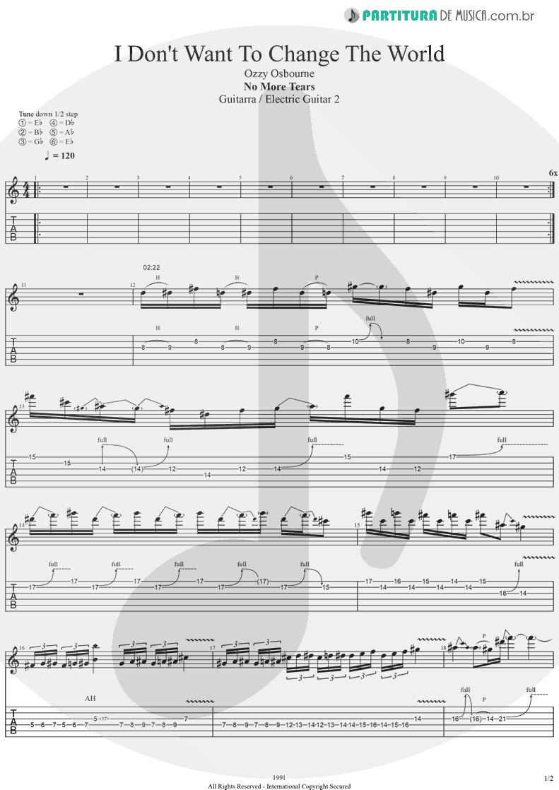 Tablatura + Partitura de musica de Guitarra Elétrica - I Don't Want To Change The World | Ozzy Osbourne | No More Tears 1991 - pag 1